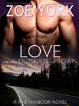 Love on the Outskirts of Town e-book