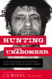 Hunting the Unabomber book summary, reviews and downlod