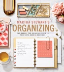 Martha Stewart's Organizing book summary, reviews and download