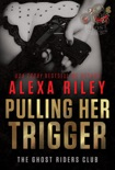 Pulling Her Trigger book summary, reviews and downlod