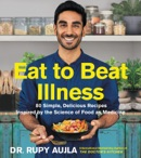 Eat to Beat Illness book summary, reviews and download