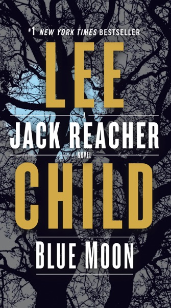 Blue Moon by Lee Child Book Summary, Reviews and E-Book Download