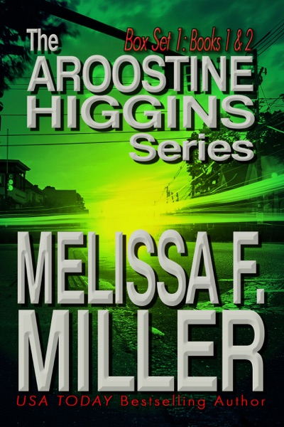 The Aroostine Higgins Series by Melissa F. Miller Book Summary, Reviews and E-Book Download