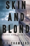Skin and Blond book summary, reviews and downlod