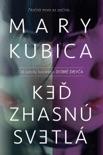 Keď svetlá zhasnú book summary, reviews and downlod