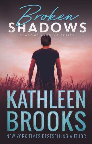 Broken Shadows by Kathleen Brooks Book Summary, Reviews and E-Book Download