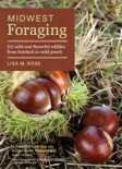 Midwest Foraging book summary, reviews and download