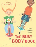 The Busy Body Book book summary, reviews and download