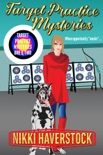Target Practice Mysteries 1 & 2 book summary, reviews and downlod