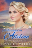 A Husband for Adeline book summary, reviews and downlod