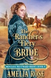 The Rancher's Fiery Bride book summary, reviews and download