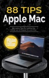 88 Tips for Apple Mac: Mojave Edition book summary, reviews and downlod