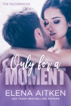 Only for a Moment book summary, reviews and downlod