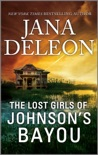 The Lost Girls of Johnson's Bayou book summary, reviews and downlod