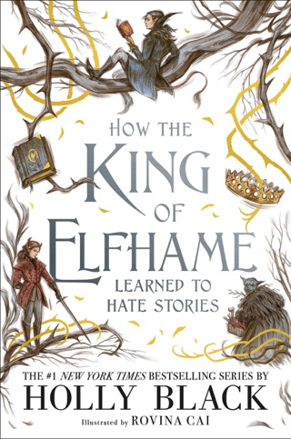 How the King of Elfhame Learned to Hate Stories E-Book Download