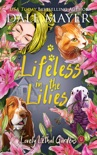 Lifeless in the Lilies book summary, reviews and download
