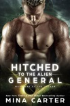 Hitched to the Alien General book summary, reviews and downlod