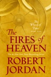 The Fires of Heaven book summary, reviews and download