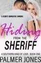 Hiding From the Sheriff