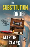 The Substitution Order book synopsis, reviews