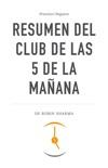 Resumen del Club de las 5 de la mañana descarga de libros electrónicos