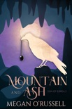 Mountain and Ash book summary, reviews and downlod