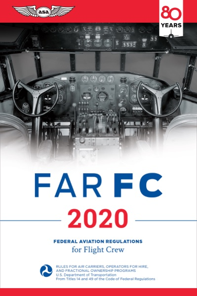 2020 FAR FC by Federal Aviation Administration (FAA) Book Summary, Reviews and E-Book Download