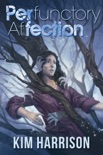 Perfunctory Affection book summary, reviews and downlod