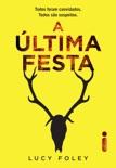 A Última Festa book summary, reviews and downlod