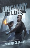 Uncanny Collateral book summary, reviews and download