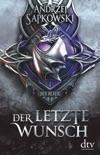 Der letzte Wunsch book summary, reviews and downlod