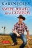 Swipe Right for a Cowboy book image
