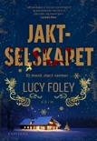 Jaktselskapet book summary, reviews and downlod