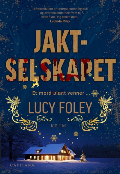 Jaktselskapet by Lucy Foley Book Summary, Reviews and E-Book Download