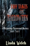 Tiff Takes on Halloween, a Whisperings Paranormal Mystery Short Story book summary, reviews and download
