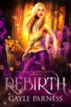 Rebirth: Rogues Shifter Series Book 1 book summary, reviews and download