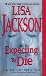 Expecting to Die book summary, reviews and downlod