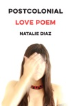 Postcolonial Love Poem book summary, reviews and download