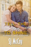Tell the Stars to Shine book summary, reviews and downlod