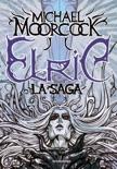 Elric. La saga book summary, reviews and downlod