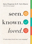 Seen. Known. Loved. book summary, reviews and downlod