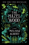 The Hazel Wood book summary, reviews and download