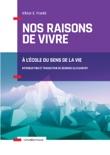 Nos raisons de vivre - 2e éd. resumen del libro