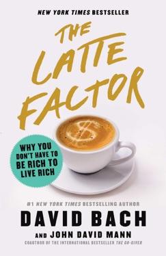 The Latte Factor E-Book Download