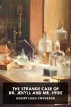 The Strange Case of Dr. Jekyll and Mr. Hyde book summary, reviews and download