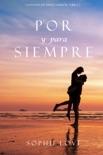 Por y Para Siempre (La Posada de Sunset Harbor—Libro 2)