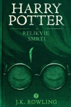 Harry Potter a relikvie smrti book summary, reviews and downlod