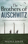 The Brothers of Auschwitz book summary, reviews and download