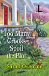 Too Many Crooks Spoil the Plot book summary, reviews and download