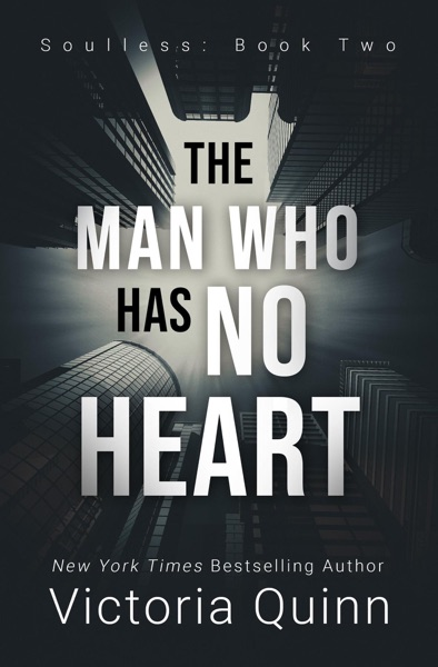 The Man Who Has No Heart by Victoria Quinn Book Summary, Reviews and E-Book Download